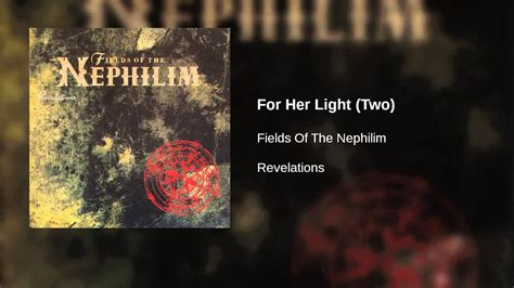 Fields Of The Nephilim - For Her Light (Two) - YouTube