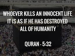 """""""Whoever kills an innocent life it is as if he has"""