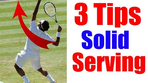 How To Hit a Tennis Serve   3 Vital Tips on Serve in
