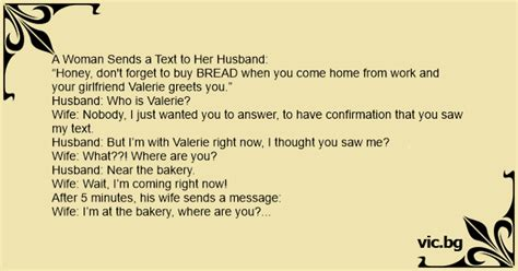 """A Woman Sends a Text to Her Husband: """"Honey, don't forget"""